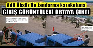 Adil Öksüz'ün Jandarma karakoluna giriş görüntüleri!